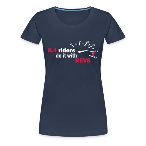 Inline 4 riders do it with REVS! - Women's Premium T-Shirt