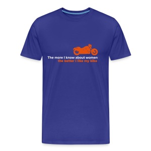 The more I know about women, the more I like my bike - Men's Premium T-Shirt