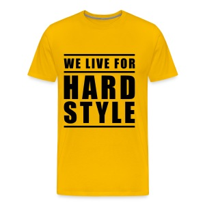 WE LIVE FOR HARDSTYLE - Männer Premium T-Shirt