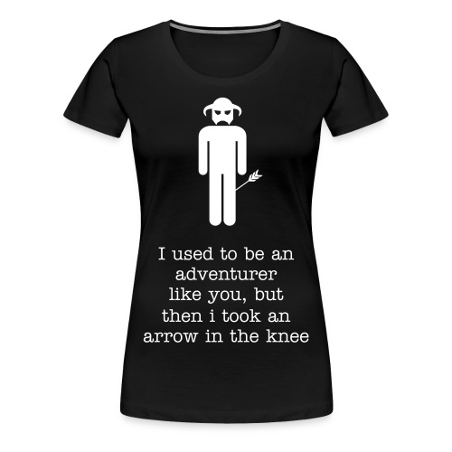 Arrow in the Knee - Female - Women's Premium T-Shirt