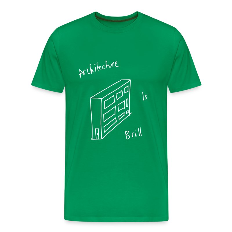 Architecture Is Brill - Men's Premium T-Shirt