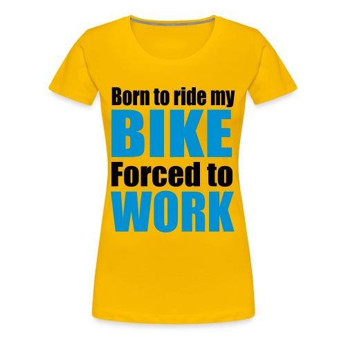 'Born to ride' T-Shirt - Women's Premium T-Shirt