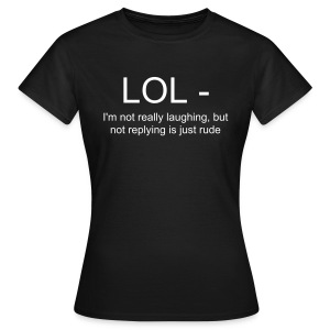 LOL - women's - Women's T-Shirt