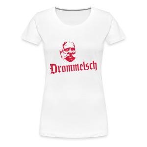 Drommelsch - Vrouwen Premium T-shirt