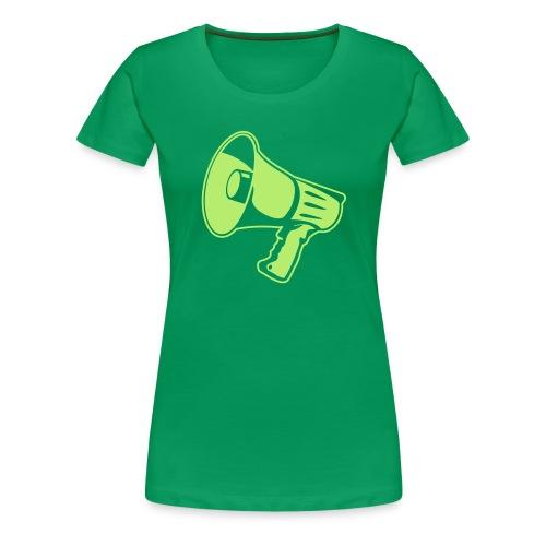 Say it Loud - Frauen Premium T-Shirt