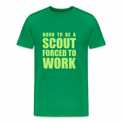 Born to be a Scout - T-shirt Premium Homme