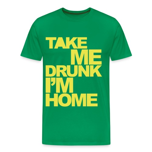 Mens 'Take Me Drunk I'm Home' Tee Yellow/Green - Men's Premium T-Shirt