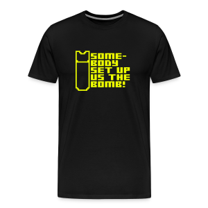 Somebody Set Us Up the Bomb! (neon) - Men's Premium T-Shirt