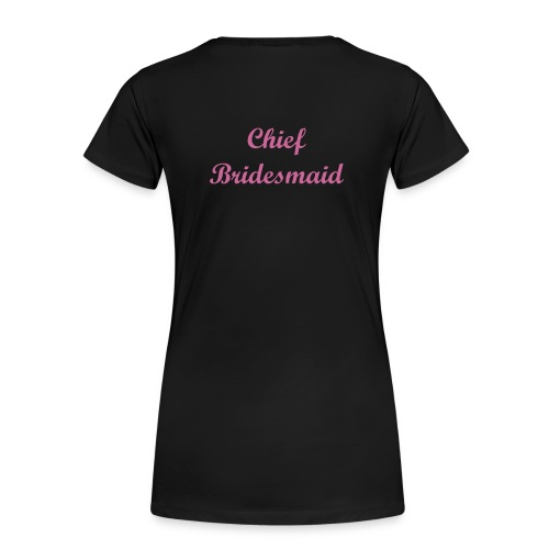 Chief Bridesmaid Glitter T-Shirt - Women's Premium T-Shirt