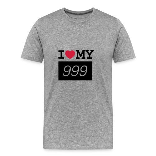 I love my 999 - Men's Premium T-Shirt