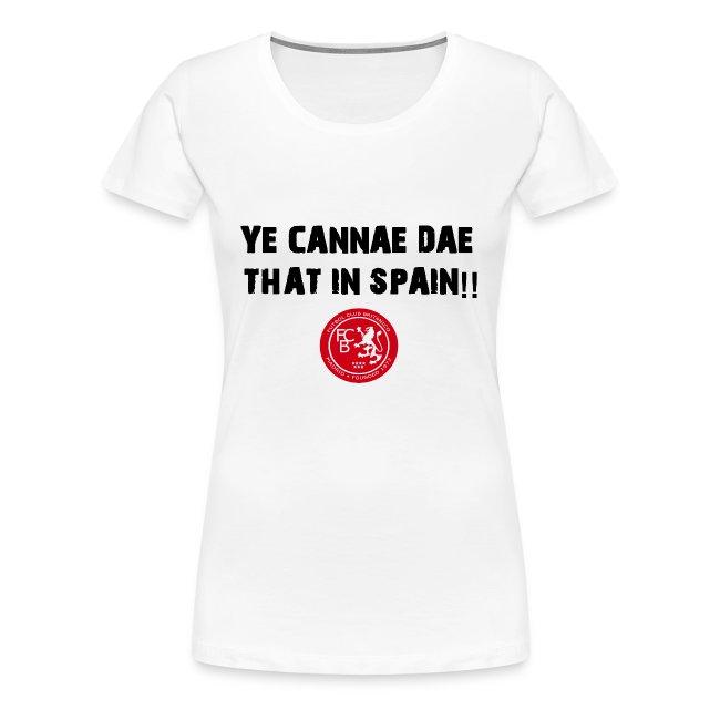 FC Britanico Ladies Ye Cannae Dae T-Shirt