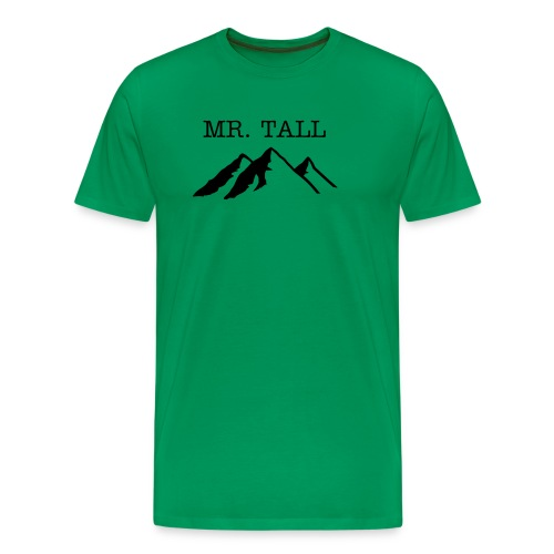Mr. Tall Tee - Men's Premium T-Shirt