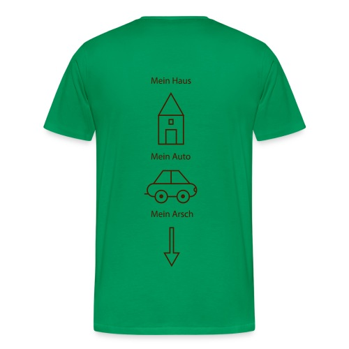 Mein Ar...grün - Männer Premium T-Shirt