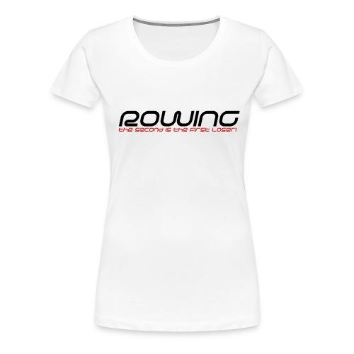 Rowing Frauen - Frauen Premium T-Shirt