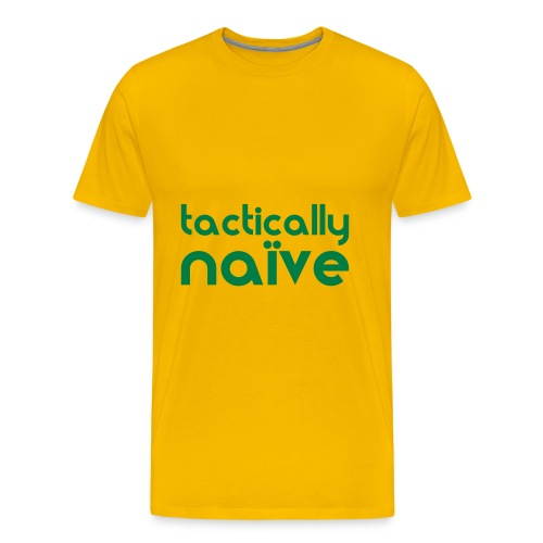 Tactically Naive (Yellow/Green) - Men's Premium T-Shirt