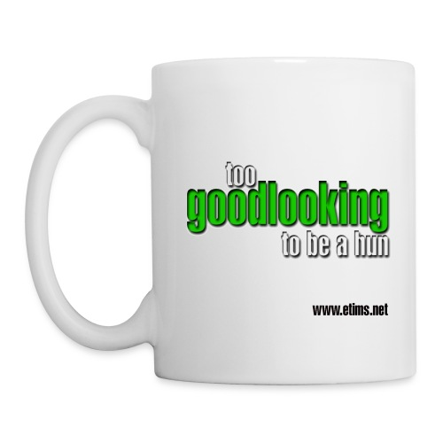 The Too Good Looking Mug - Mug