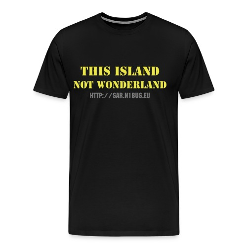 This Island Not Wonderland - Men's Premium T-Shirt