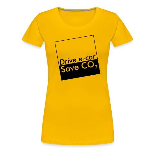 Drive e-car - Save CO2  © by TOSKIO-VTMS - Frauen Premium T-Shirt