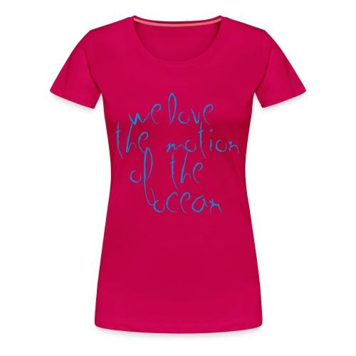 'Motion of the Ocean' -  Crew's - Women's 'Girlie'   T shirt - Women's Premium T-Shirt