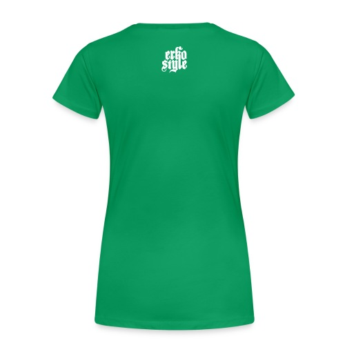 Erkostyle – Classic - Frauen Premium T-Shirt