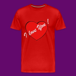 I LOVE YOU ! (HEART) - T-shirt Premium Homme