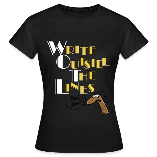 Write Outside The Lines - Women's T-Shirt