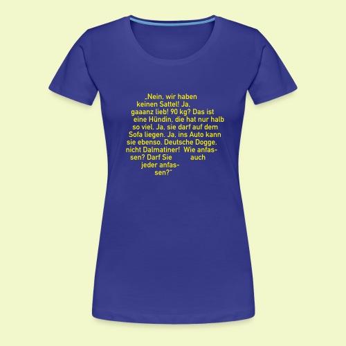 Blöde Sprüche - wir haben etwas dagegen - Frauen Premium T-Shirt