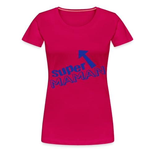 super maman - T-shirt Premium Femme