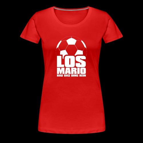 Fußball - Los Mario, hau das Ding rein (weiss) - Premium T-skjorte for kvinner