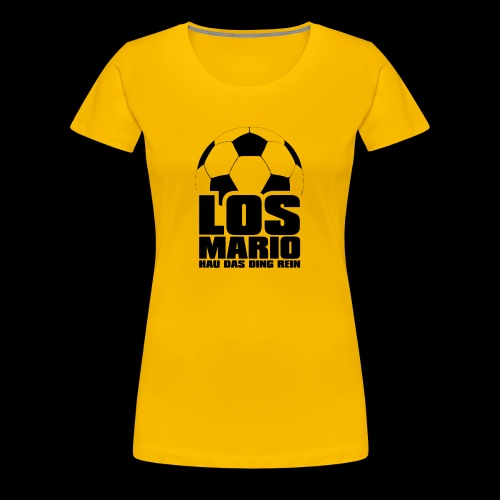 Fußball - Los Mario, hau das Ding rein (schwarz) - Premium T-skjorte for kvinner