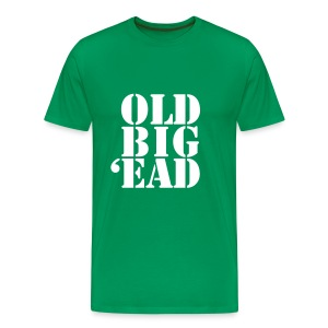 Old Big 'Ead - Men's Premium T-Shirt