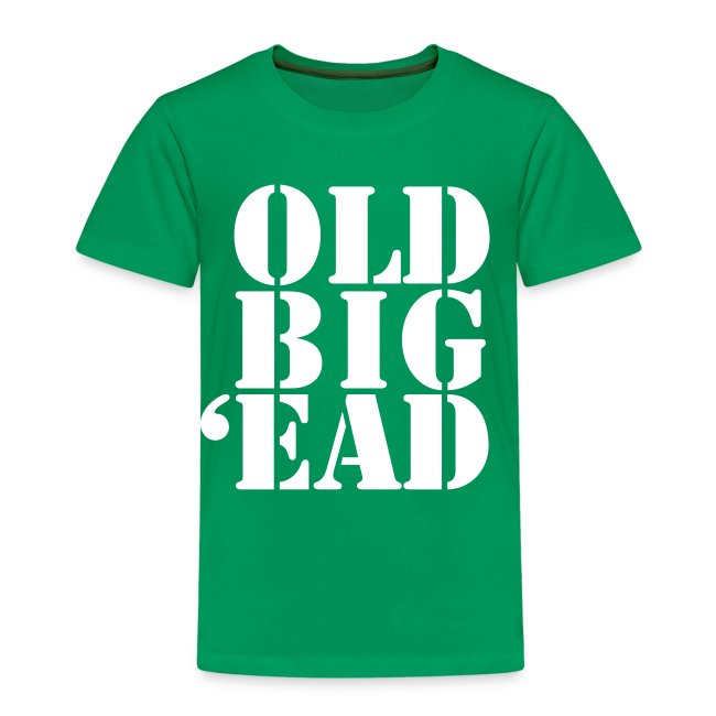 Old Big 'Ead (Kids)