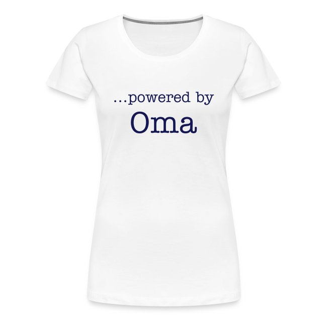 """...powered by Oma"" Girlieshirt"