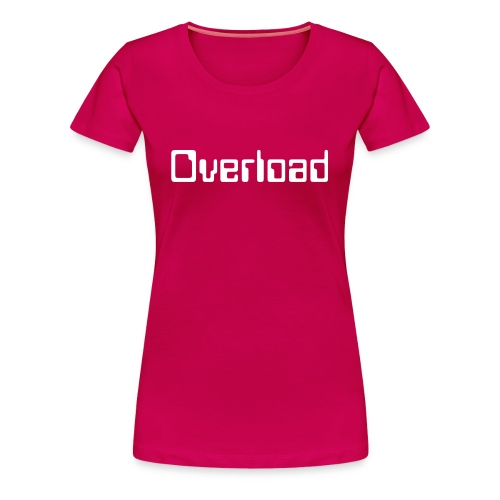 Overload t-shirt normal - Frauen Premium T-Shirt