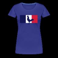Tee shirts ~ T-shirt Premium Femme ~ Supportrice française drapeau coq gaulois