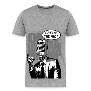 Get on the mic ! blanc/noir - T-shirt Premium Homme