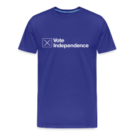 T-Shirts ~ Men's Premium T-Shirt ~ Vote Independence T-Shirt