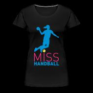 Tee shirts ~ T-shirt Premium Femme ~ Tee-Shirt noir Miss Handball