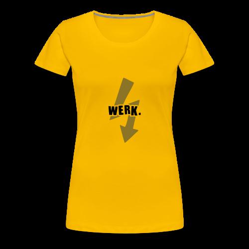 Werk-Black/Gold - Women's Premium T-Shirt