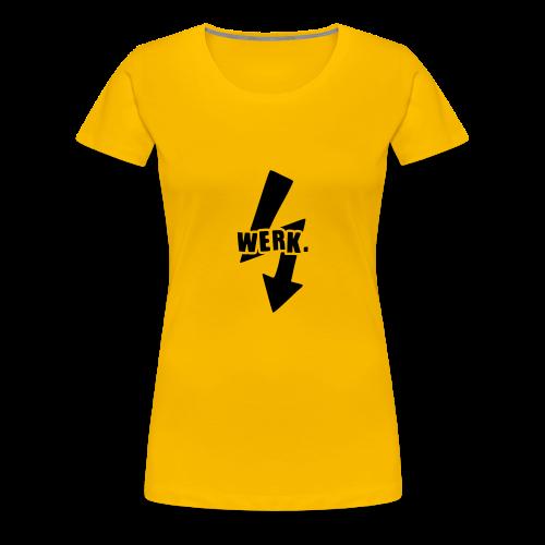 Werk-Black - Women's Premium T-Shirt