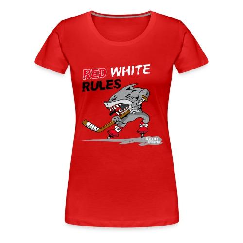 Red White Rules - Frauen Premium T-Shirt