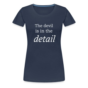The devil is in the detail - Women's Premium T-Shirt