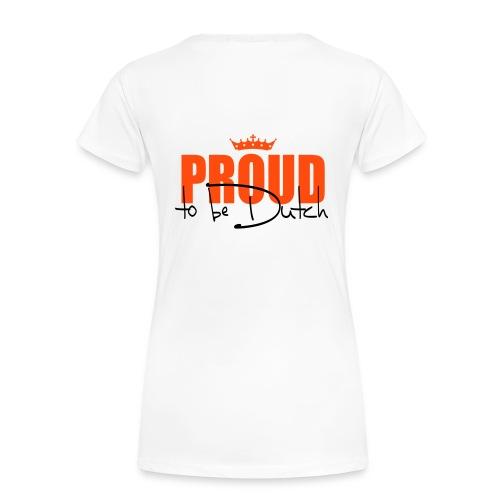 proud to be dutch - Vrouwen Premium T-shirt
