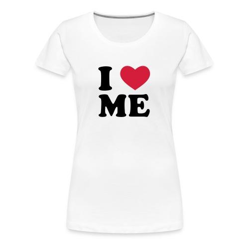 I LOVE ME Pour Femme - T-shirt Premium Femme