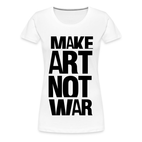 Make art! - Premium T-skjorte for kvinner