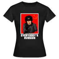 T-Shirts ~ Women's T-Shirt ~ EVERYBODY'S RUSSIAN!