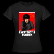 T-Shirts ~ Women's T-Shirt ~ EVERYBODY'S RUSSIAN!