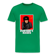 T-Shirts ~ Men's Premium T-Shirt ~ EVERYBODY'S RUSSIAN!