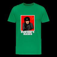 T-Shirts ~ Men's Premium T-Shirt ~ EVERYBODY'S RUSSIAN!