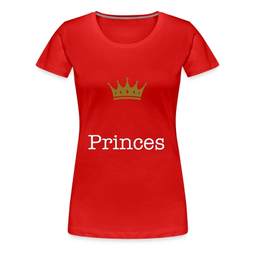 Princes - Frauen Premium T-Shirt